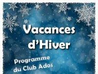 Vacances d'Hiver : programme du Club Ados