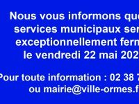 Fermeture exceptionnelle de votre mairie - vendredi 22 mai 2020